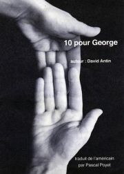 10 pour George de David Antin