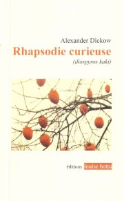 Rhapsodie curieuse d'Alexander Dickow