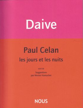 paul celan les jours et les nuits de jean daive par tristan hord les parutions l 39 actualit. Black Bedroom Furniture Sets. Home Design Ideas