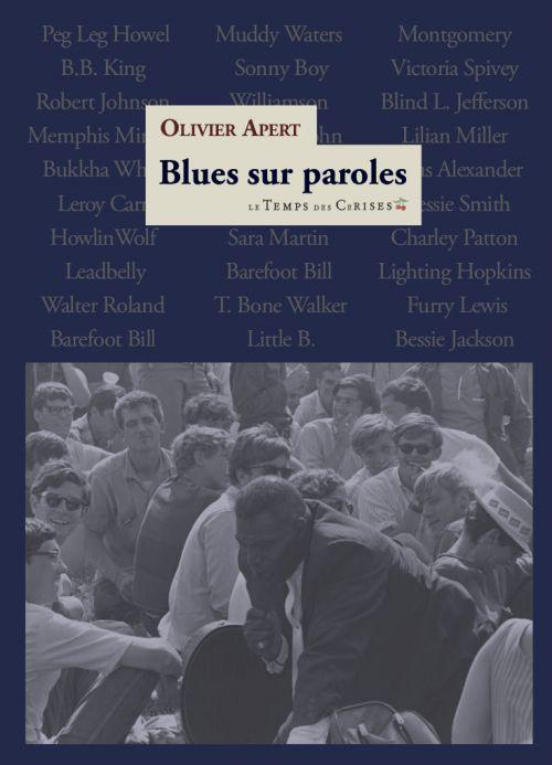 Blues sur paroles d'Olivier Apert