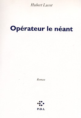 http://www.sitaudis.fr/Source/GF/operateur-le-neant-de-hubert-lucot.jpg