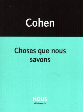 Choses Que Nous Savons De Francis Cohen Par  U00c9ric Houser  Les Parutions  L U0026 39 Actualit U00e9 Po U00e9tique Sur