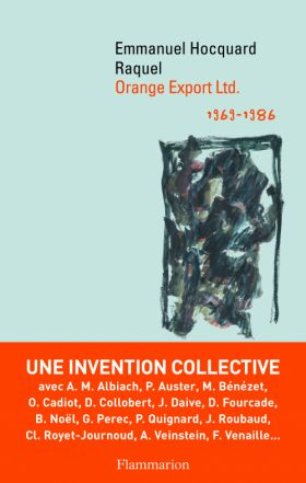 Orange Export Ltd. (1969-1986), Emmanuel Hocquard et Raquel