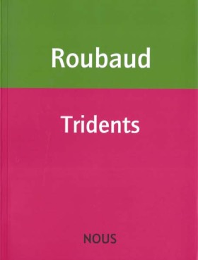 Tridents de Jacques Roubaud
