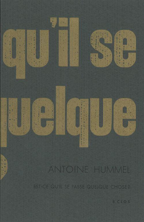 Est-ce qu'il se passe quelque chose ? d'Antoine Hummel