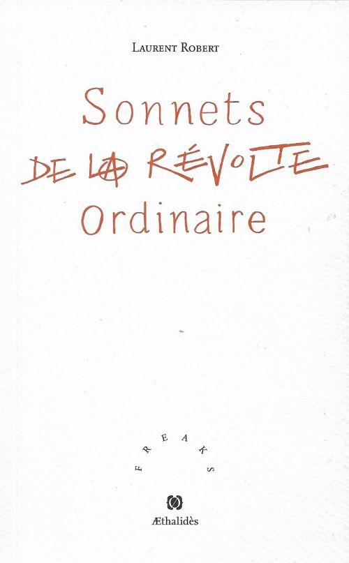 Sonnets de la révolte ordinaire de Laurent Robert